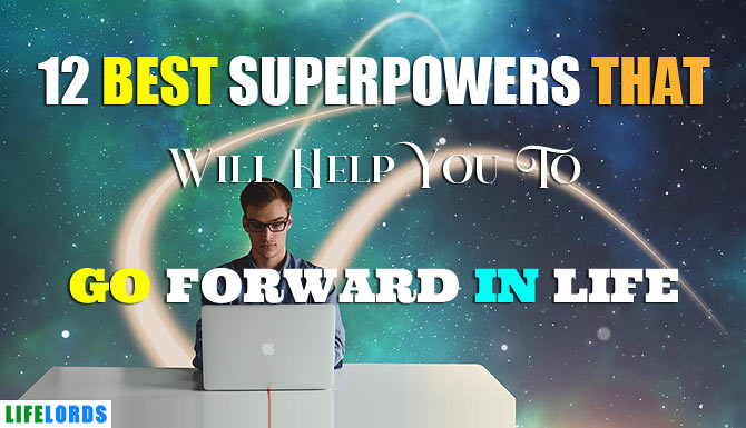 Best Superpowers To Go Forward In Life