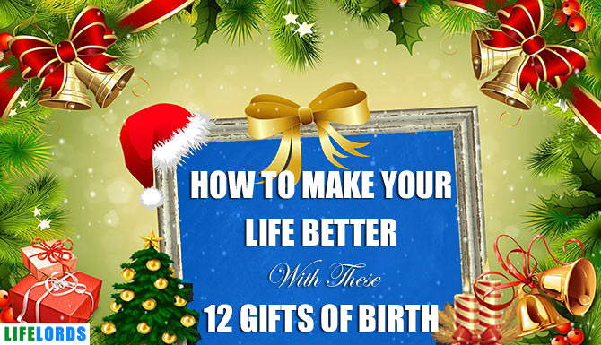How To Make Your Life Better