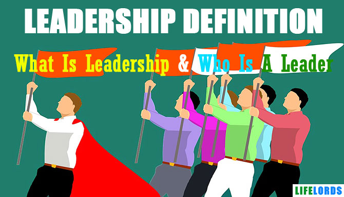 What Is Leadership Definition