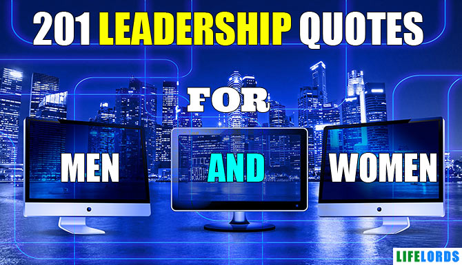 Inspirational Leadership Quotes To Inspire You